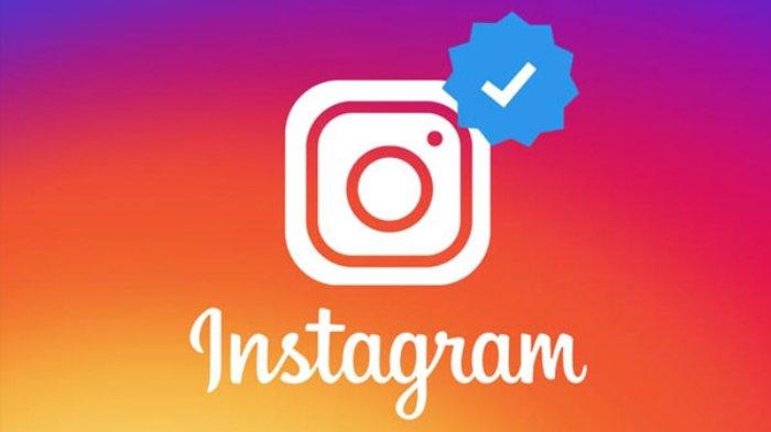 Makin Eksis Dengan Cara Mendapatkan Centang Biru Instagram