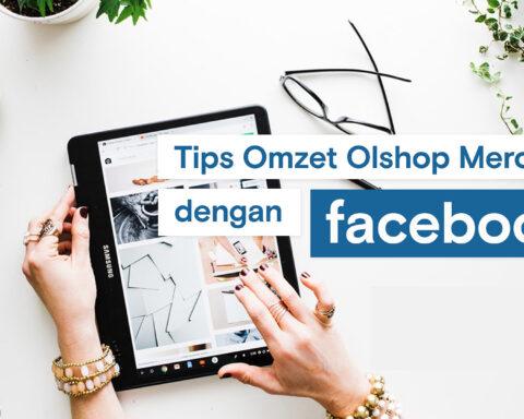 Cara Meningkatkan Penjualan Online di Facebook